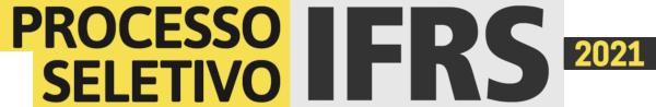 Processo Seletivo IFRS 2021 - Ir para Página Inicial