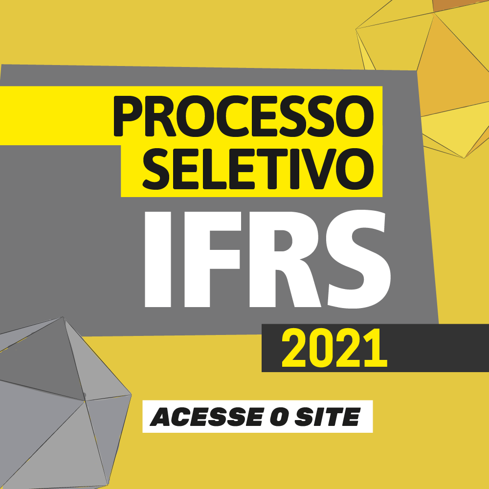 Processo Seletivo IFRS 2021