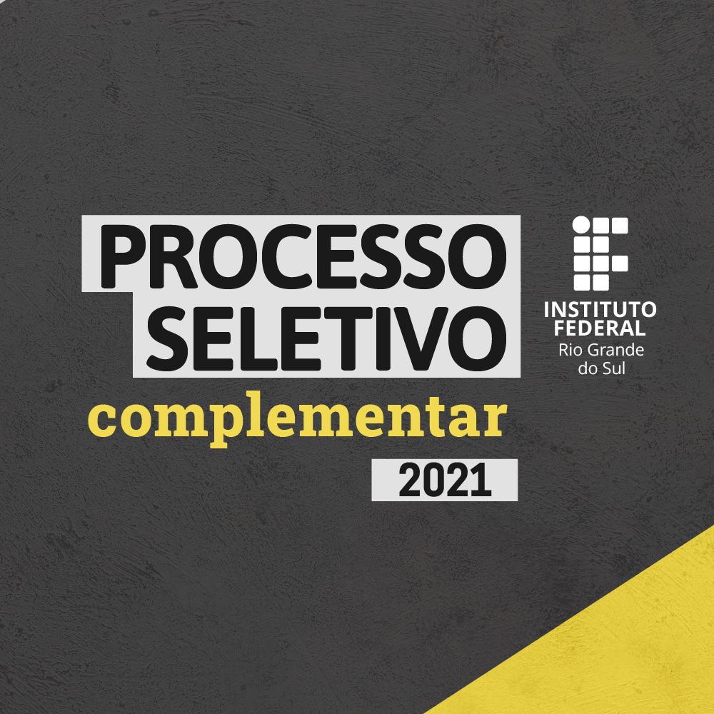 Processo Seletivo Complementar IFRS 2021